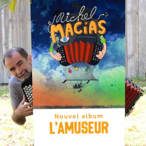 Bande annonce du nouveau CD «l'Amuseur» de Michel Macias (vidéo)
